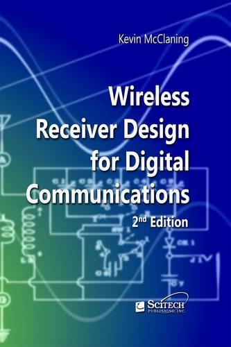 Wireless Receiver Design for Digital Communications - Telecommunications (Hardback)