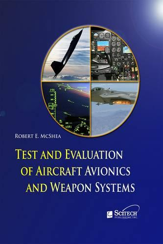 Test and Evaluation of Aircraft Avionics and Weapon Systems - Electromagnetics and Radar (Hardback)