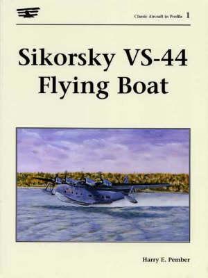 Sikorsky vs-44 Flying Boat (Paperback)