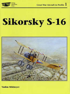Sikorsky S-16 (Paperback)