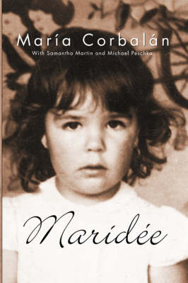 Maridee: The Memoirs of Maria Haydee Corbalan (Paperback)