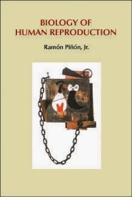 Biology of Human Reproduction (Hardback)