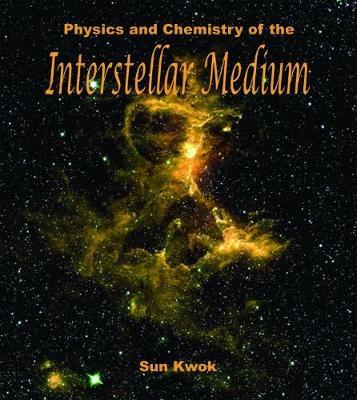 Physics and Chemistry of the Interstellar Medium (Hardback)