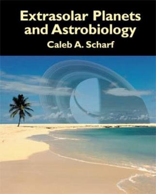 Extrasolar Planets and Astrobiology (Hardback)