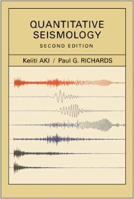 Quantitative Seismology, 2nd edition (Paperback)