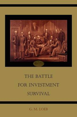The Battle for Investment Survival (Paperback)