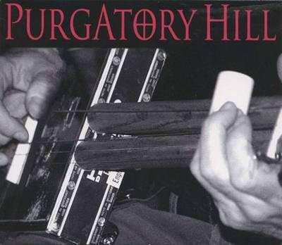 Purgatory Hill (CD-Audio)