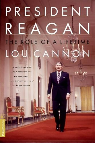 President Reagan: The Role Of A Lifetime (Paperback)