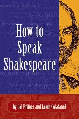 How To Speak Shakespeare (Paperback)
