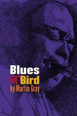 Blues For Bird (Paperback)