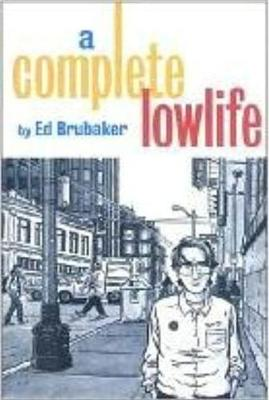 A Complete Lowlife (Paperback)