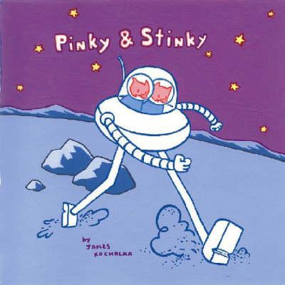Pinky & Stinky (Paperback)