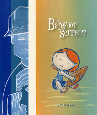 The Barefoot Serpent (Paperback)