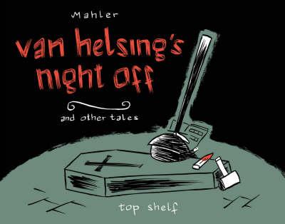 Van Helsing's Night Off (Paperback)