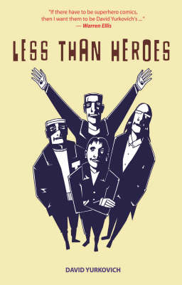Less Than Heroes (Paperback)