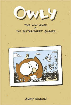 Owly, Vol. 1 The Way Home & The Bittersweet Summer (Paperback)