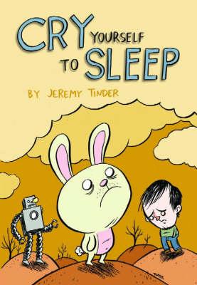 Cry Yourself To Sleep (Paperback)