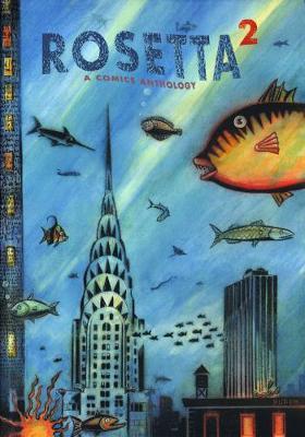 Rosetta: A Comics Anthology Volume 2 (Paperback)