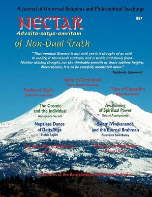 Nectar of Non-Dual Truth #27; A Journal of Universal Religious and Philosophical Teachings (Paperback)