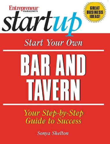 Start Your Own Bar and Tavern (Paperback)