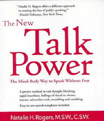 The New Talkpower: The Mind-body Way to Speak Like a Pro (Paperback)