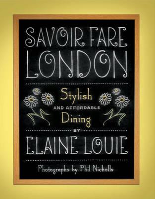 Savoir Fare London: Stylish Dining (Paperback)
