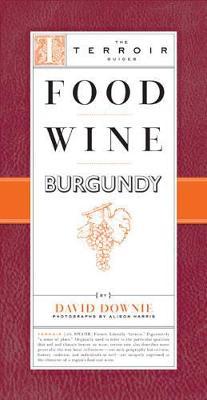 Food Wine Burgundy (Paperback)