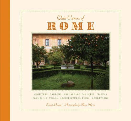 Quiet Corners Of Rome (Paperback)
