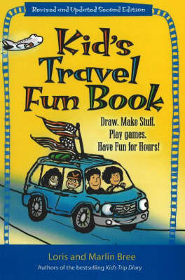 Kid's Travel Fun Book: Draw. Make Stuff. Play Games. Have Fun for Hours! (Paperback)