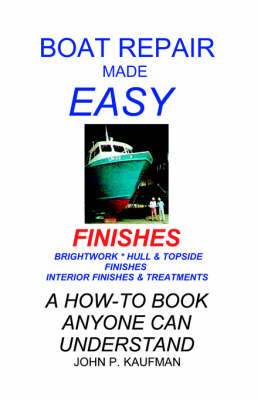 Boat Repair Made Easy: Finishes - Boat repair made easy (Paperback)