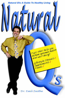 Natural Q's: A Guide to Healthy Living (Paperback)