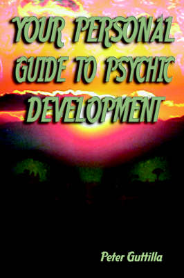 Your Personal Guide to Psychic Development (Paperback)