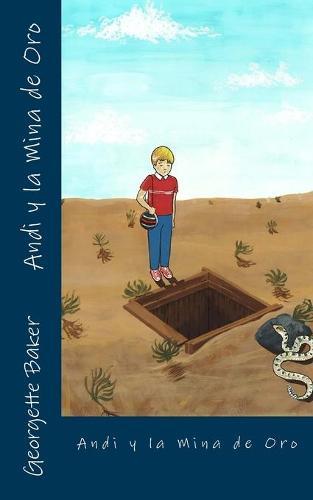 Andi y la Mina de Oro (Paperback)