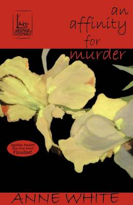 An Affinity for Murder - Lake George Mysteries (Paperback)