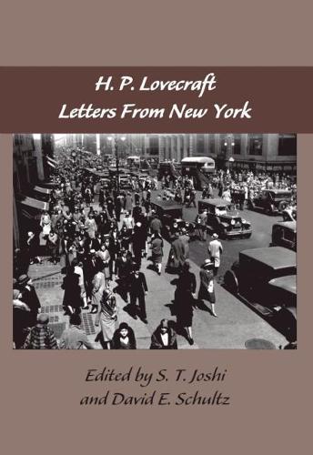 The The Lovecraft Letters: The Lovecraft Letters Volume 2: Letters from New York Letters from New York v. 2 (Hardback)