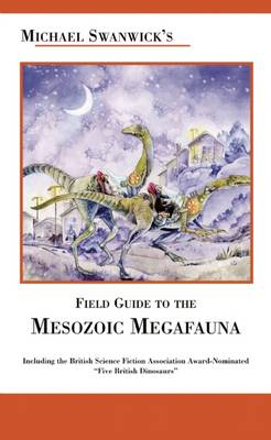 Field Guide to the Mesozoic Megafauna (Paperback)