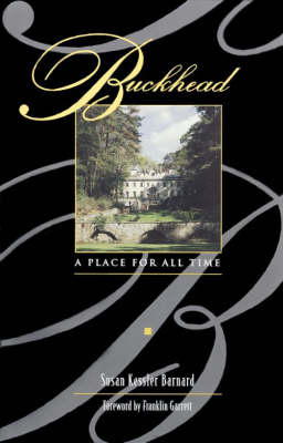 Buckhead: A Place for All Time (Paperback)