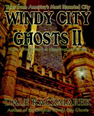 Windy City Ghosts II (Paperback)