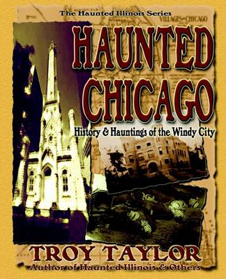 Haunted Chicago (Paperback)