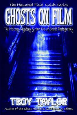 Ghosts on Film (Paperback)