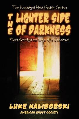 Lighter Side of Darkness (Paperback)