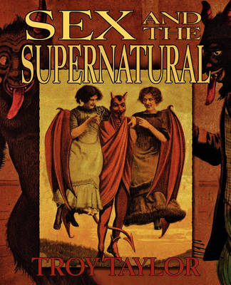Sex and the Supernatural (Paperback)