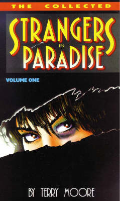 Strangers in Paradise: Collected Mini Series Bk. 1 (Paperback)
