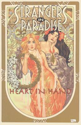 Strangers in Paradise: Heart in Hand Bk. 12 (Paperback)