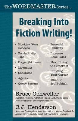 Breaking Into Fiction Writing! (Paperback)