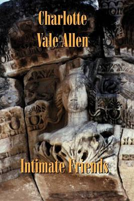 Intimate Friends (Paperback)