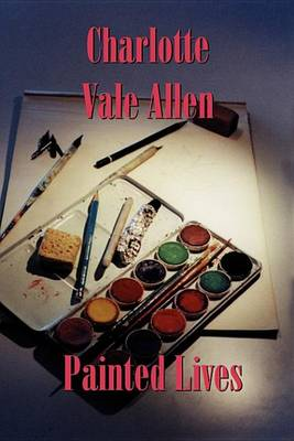 Painted Lives (Paperback)