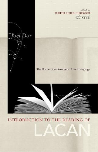 Introduction to the Reading of Lacan: The Unconscious Structured Like a Language - Lacanian Clinical Field (Paperback)