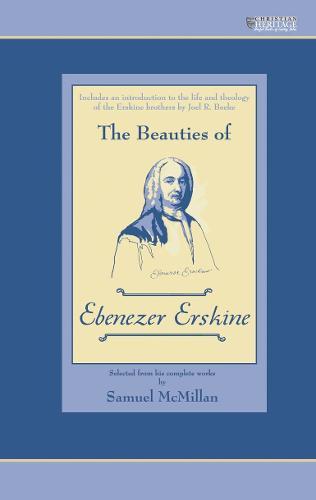 The Beauties of Ebenezer Erskine (Hardback)