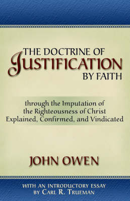 The Doctrine of Justification by Faith (Paperback)